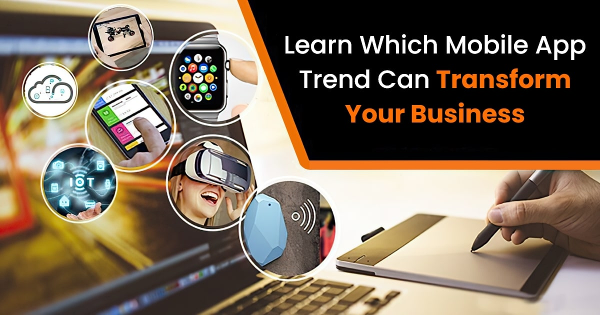 Trending Mobile Apps Features