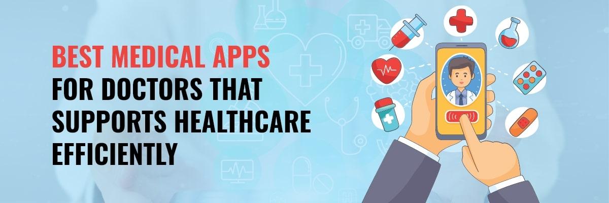 Top Medical Apps For Doctors