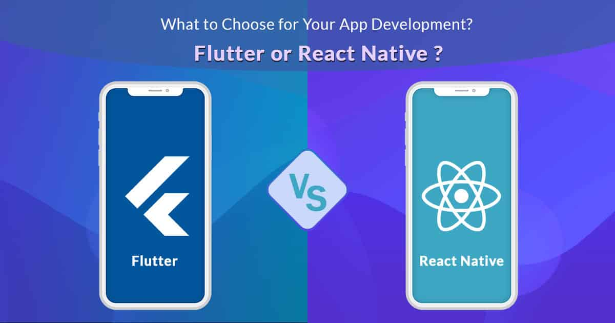 Comparison Between Flutter Vs React Native