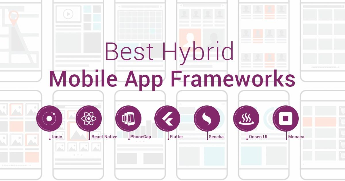 Top Hybrid Mobile App Frameworks