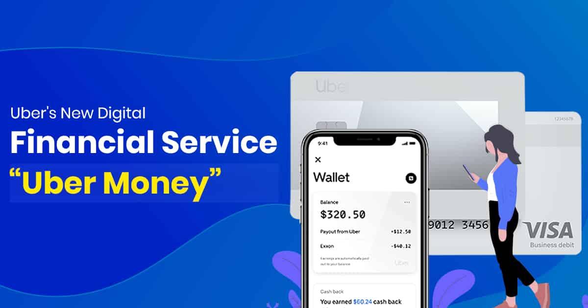 Uber Digital Financial Service