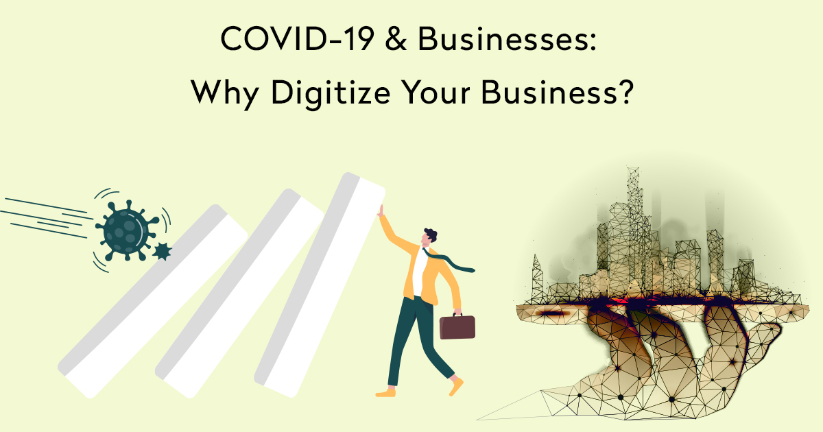Why Digitize Your Business