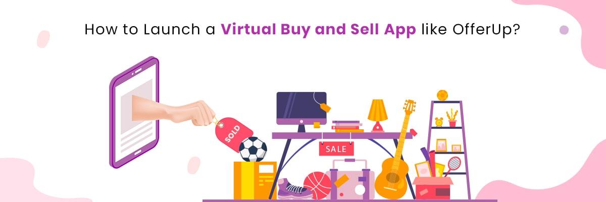 Start a Local buy sell app like OfferUp Letgo