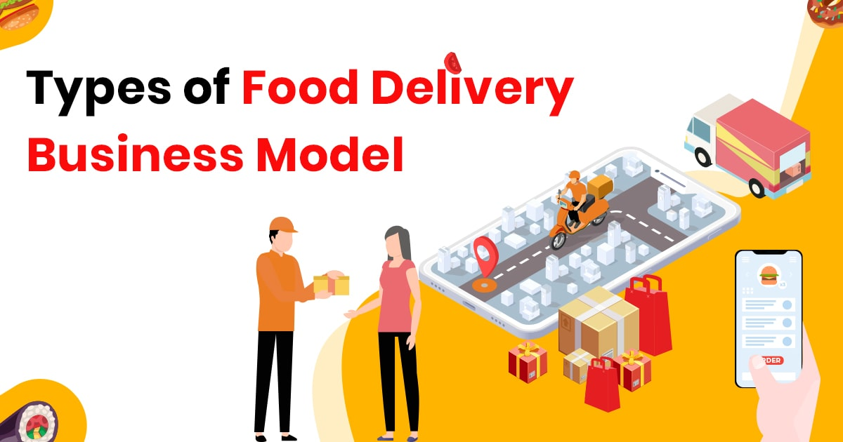Types of Food Delivery Business Model