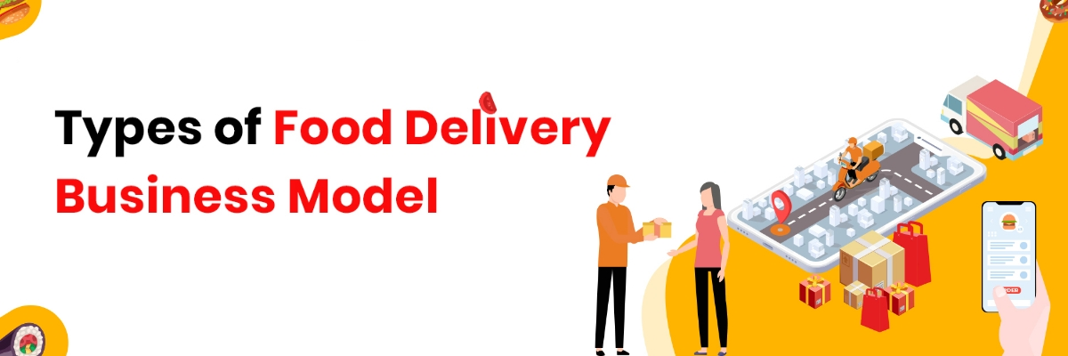 Best Food Delivery Business Model