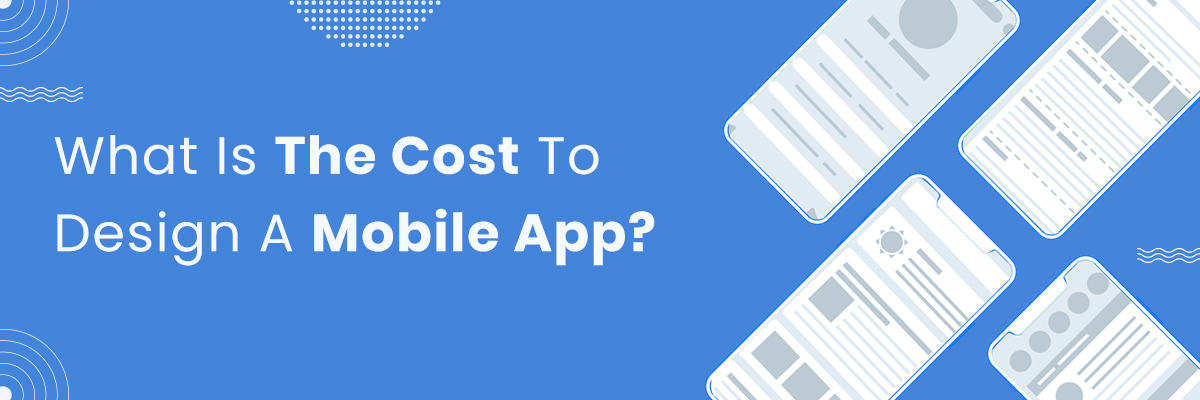Cost to design a mobile app