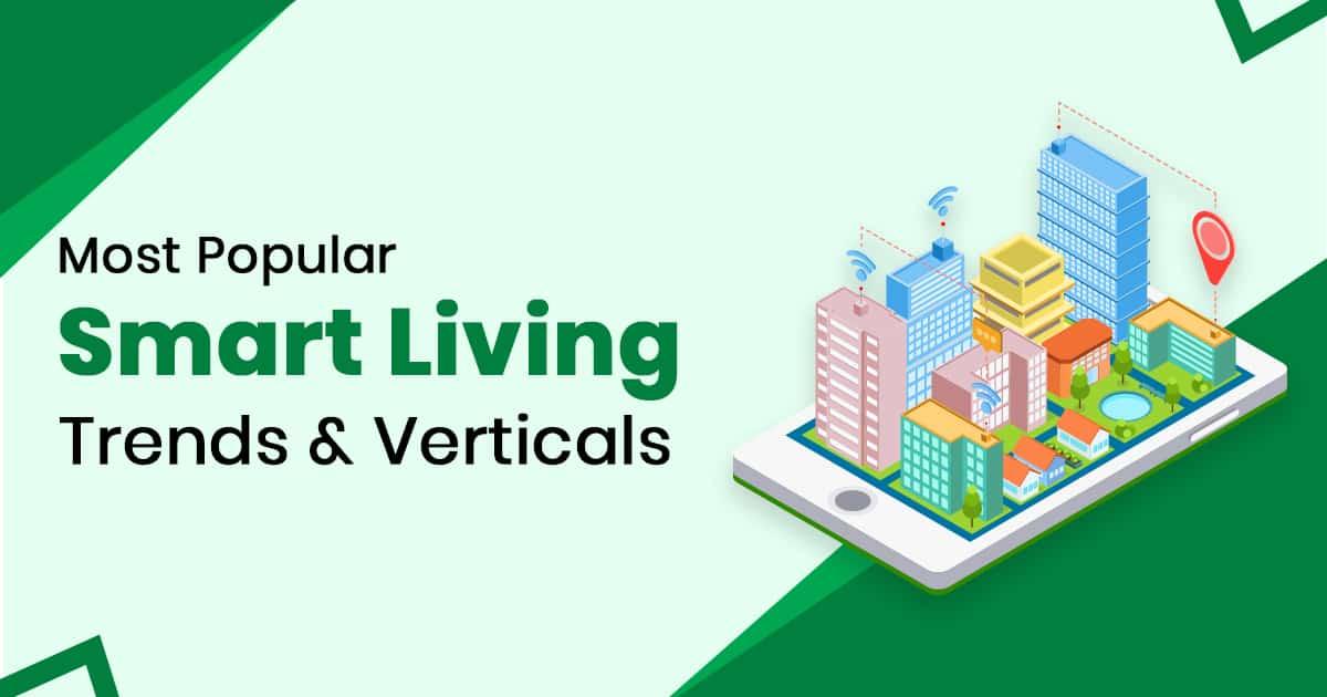 Most Popular Smart Living Trend