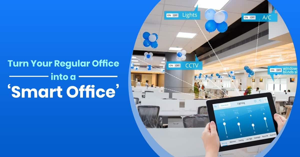 Best Smart Office Solutions