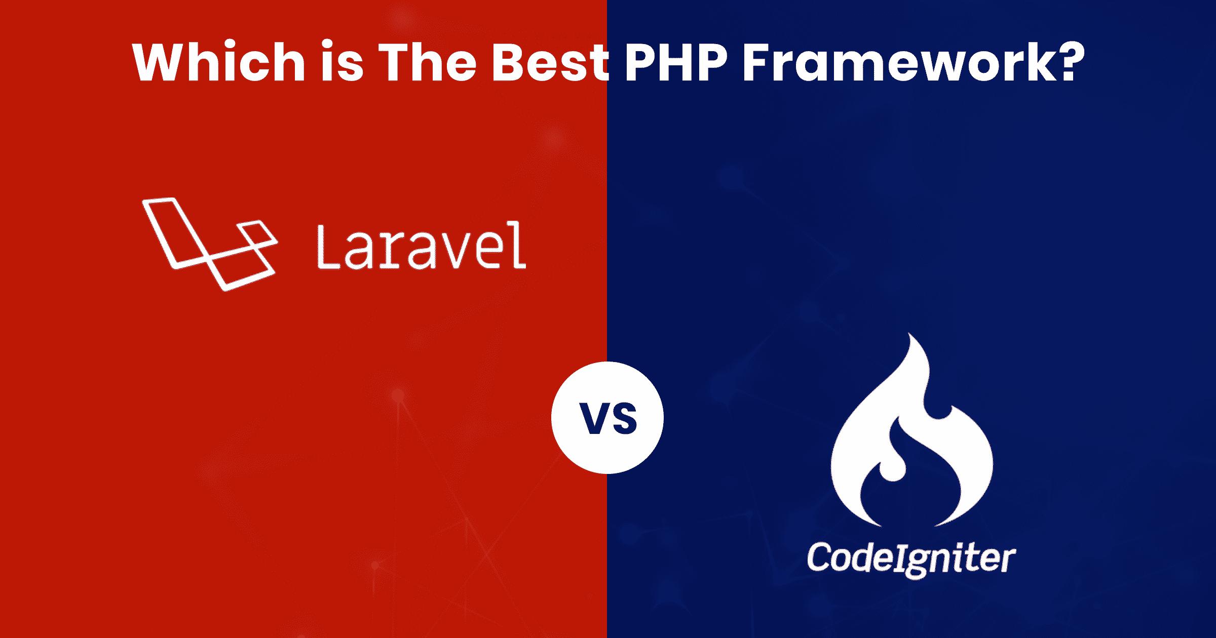 CodeIgniter vs Laravel
