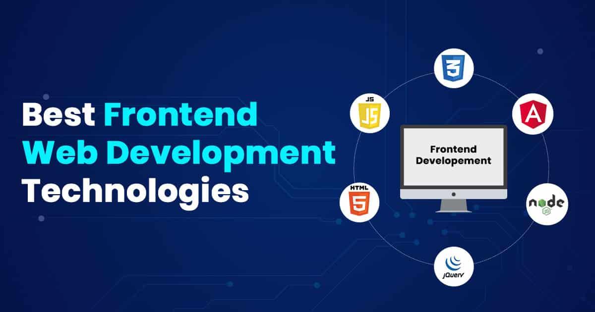 Best frontend development technologies