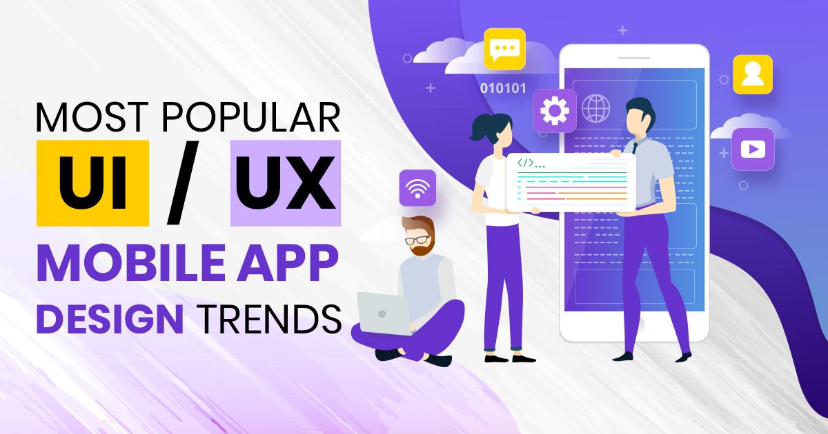 Top Mobile App Design Trends