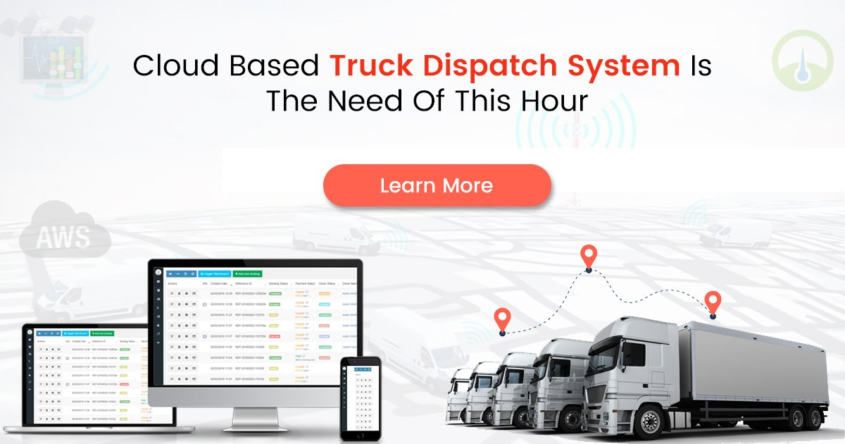 Cloud based dispatch software for Trucks