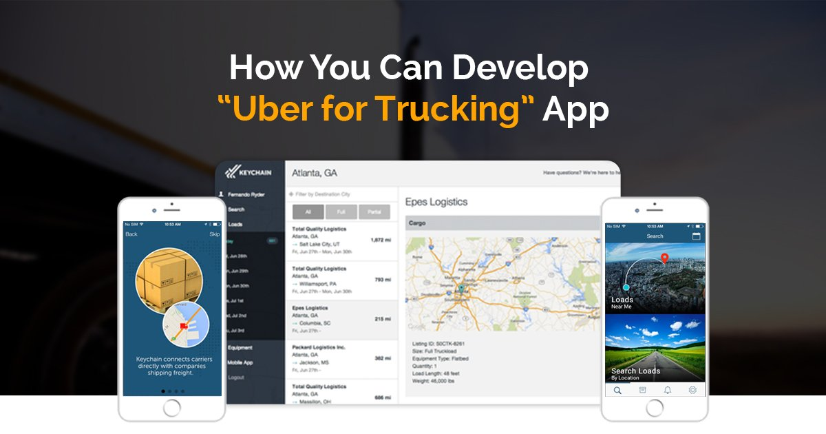 How to develop uber for Trucking app