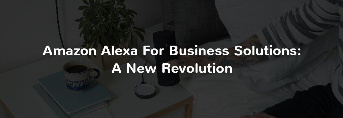 Amazon Alexa for Business