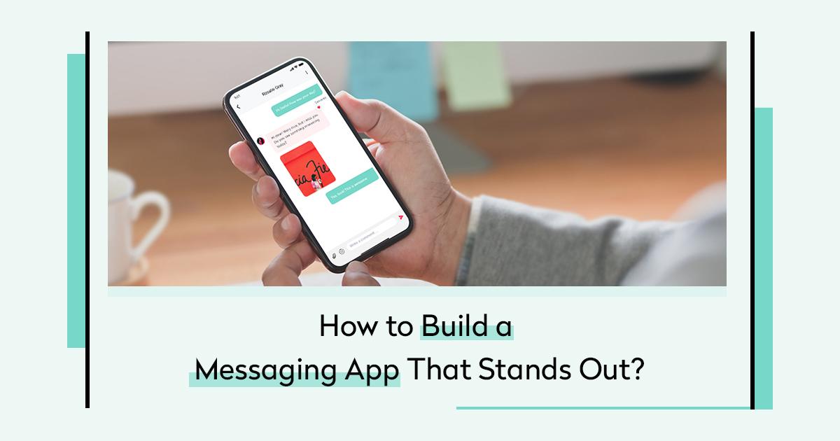 Build a Messaging App Like Whatsapp