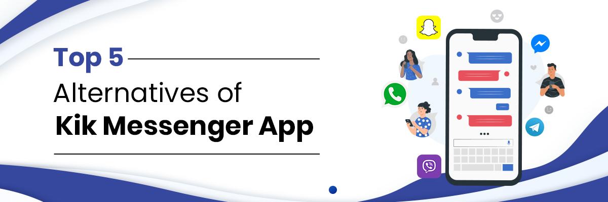Best Apps like Kik
