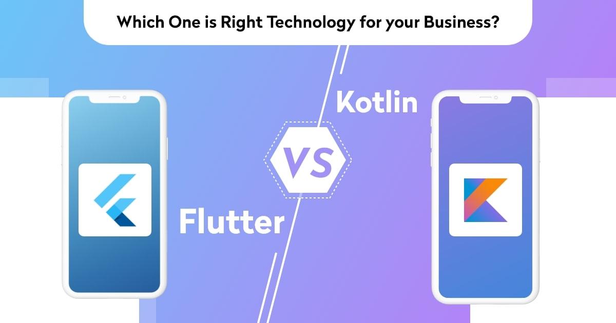 Comparison Between Flutter vs Kotlin