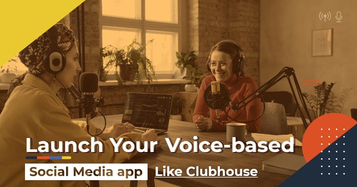 Develop a Social Audio App like Clubhouse