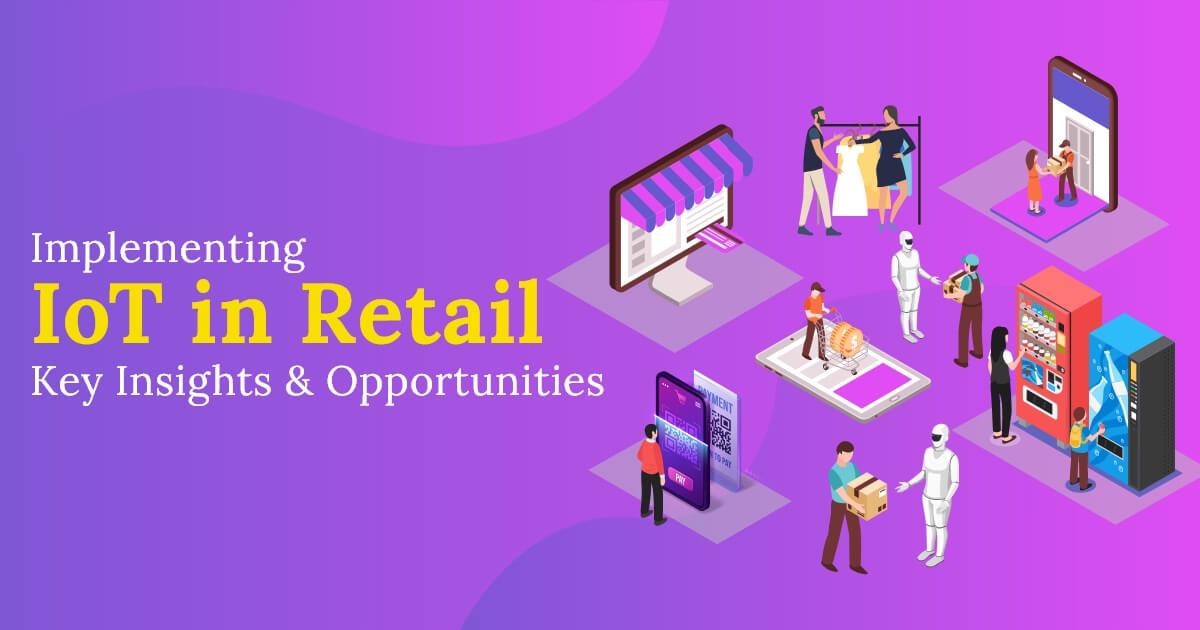 Internet of things in retail Industry