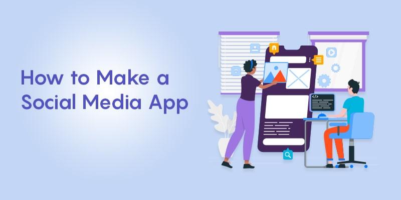 make a Social Media App